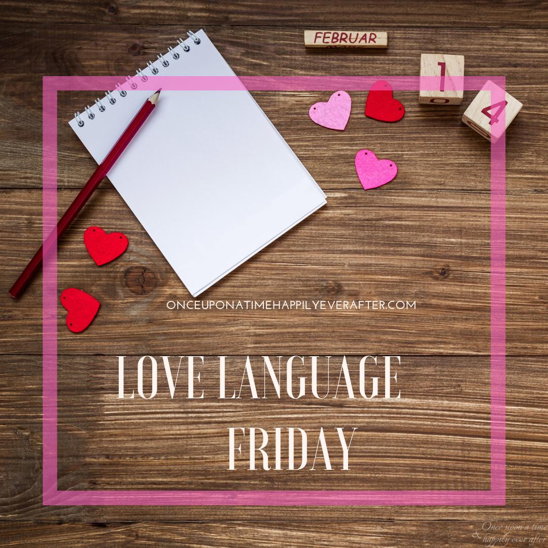 Love Language Friday