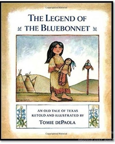 TGIFTF, Thank Goodness, It's Fairy Tale Friday: The Legend of the Bluebonnet