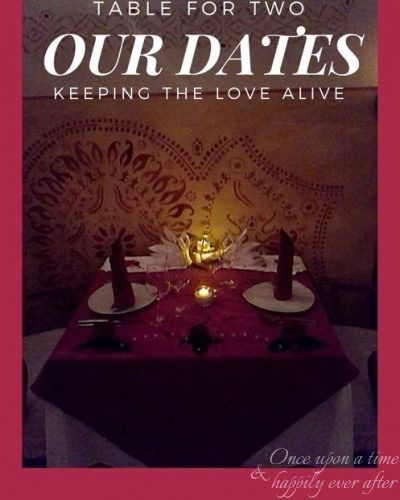 Table for Two:  Our Dates, 7.2016
