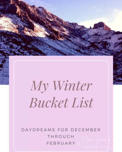 20 Things on My Winter Bucket List
