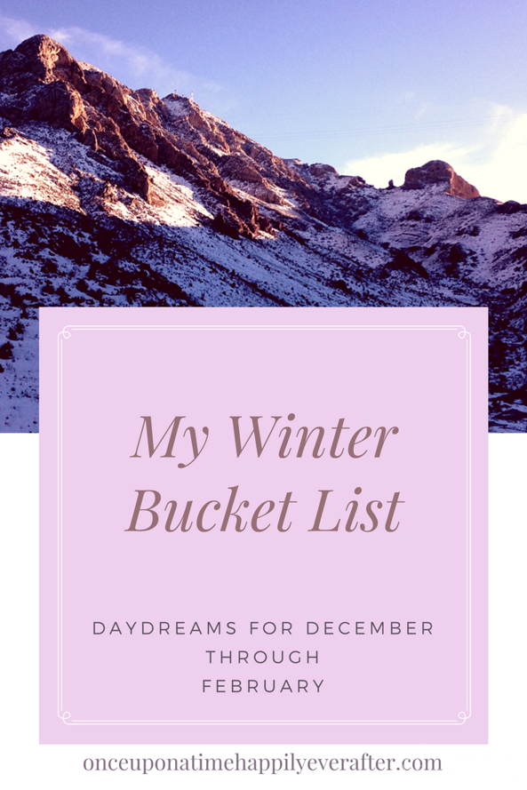 My Winter Bucket List: Second Progress Report, 2.14.2017