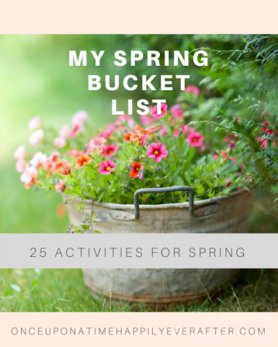 25 Activities On My Spring Bucket List
