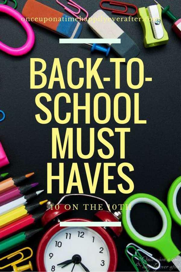 10 Back-to-School Must Haves
