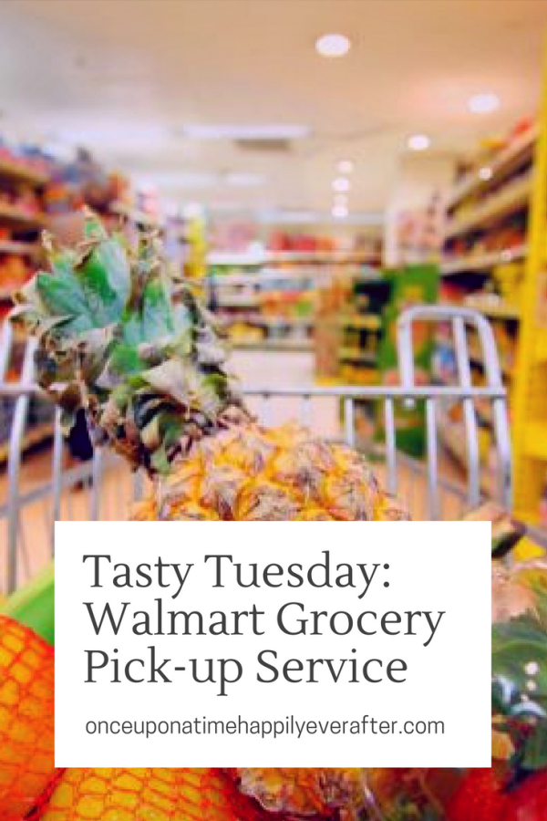 Tasty Tuesday: Walmart Grocery Pick-Up Service