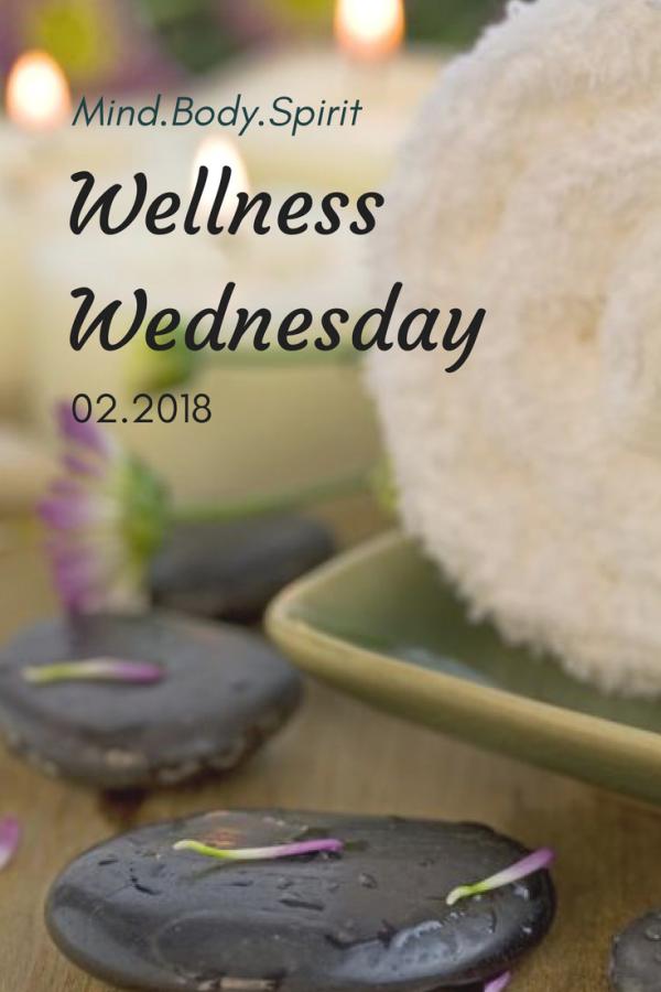 Wellness Wednesday 02.2018