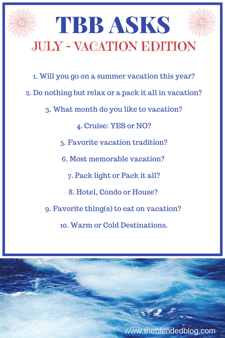 10 Questions About Vacations: TBB Asks