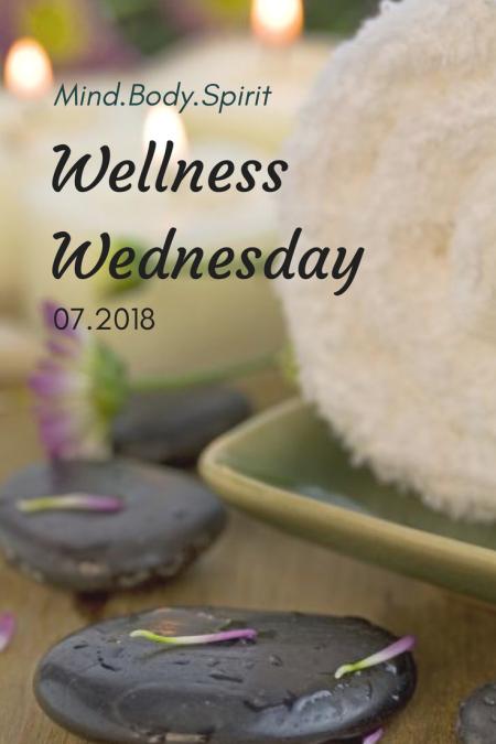 Wellness Wednesday, 07.2018: Goals Update & Emotional Health Care Tips