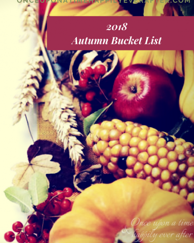 15 Activities on My 2018 Autumn Bucket List
