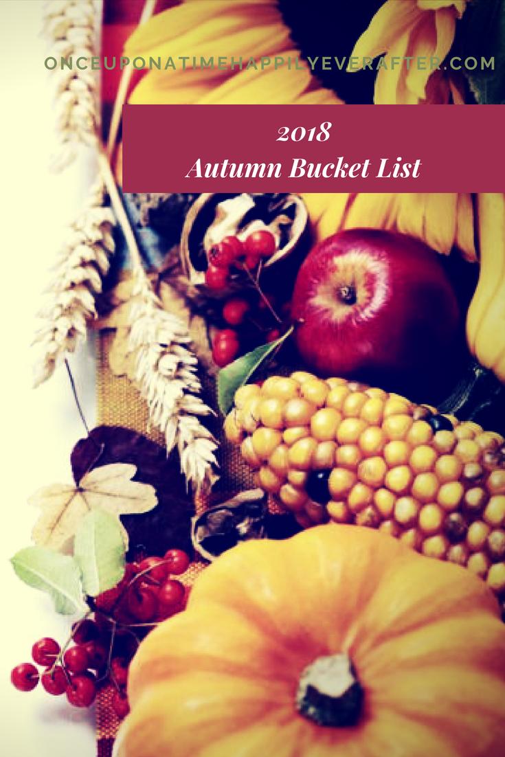 15 Activities on My 2018 Autumn Bucket List