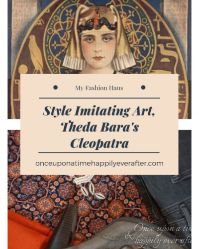 My Fashion Haus: Style Imitating Art, Theda Bara's Cleopatra