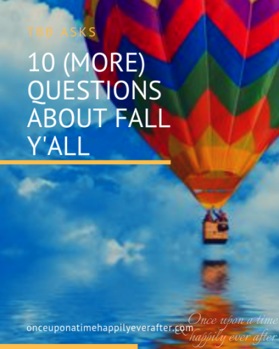 10 Questions About Fall Y'all: TBB Asks