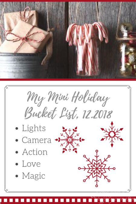 My Mini Holiday Bucket List, 12.2018