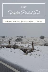 My 2019 Winter Bucket List