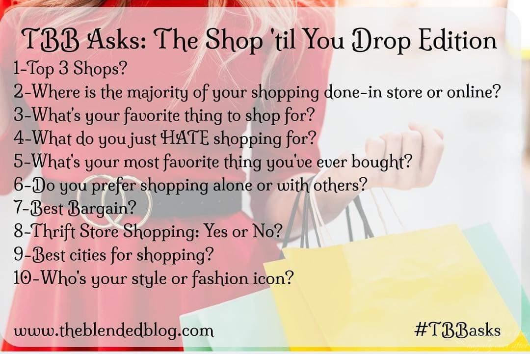 TBB Asks, 03.2019: The Shop 'Til You Drop Edition