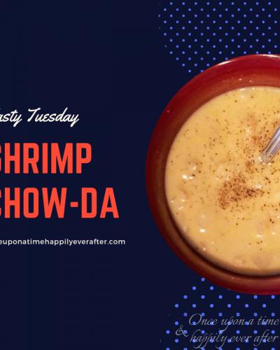 Tasty Tuesday: Crock Pot Shrimp Chow-da