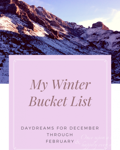 My Winter Bucket List: Final Progress Report, 3.27..2017