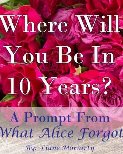 Ten Years Forward