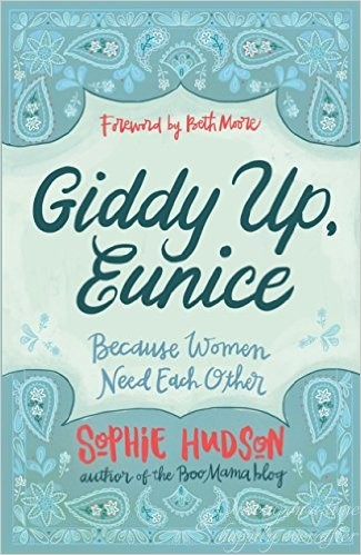 Giddy Up, Eunice: (Because Women Need Each Other)