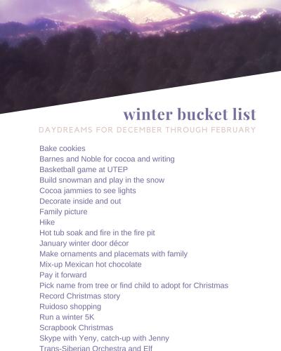My Winter Bucket List: Second Progress Report, 2.14.2017