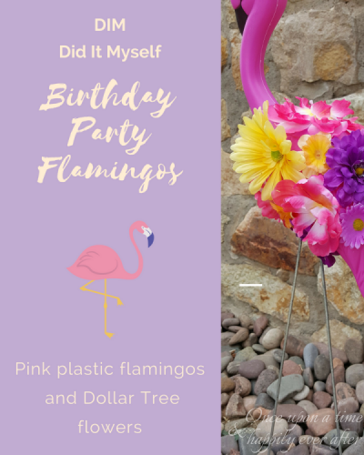 DIM, Did it Myself: Birthday Party Flamingos