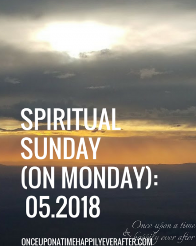 Spiritual Sunday (on Monday): 05.2018