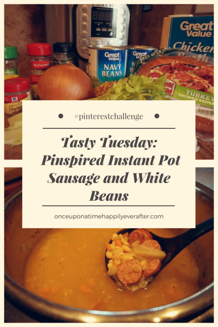 Tasty Tuesday: Pinspired Instant Pot Sausage and White Beans