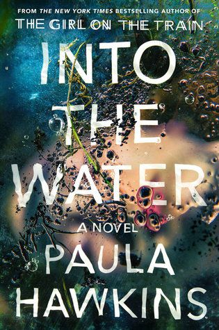 Reading Challenge Progress, 07.2018: Into the Water