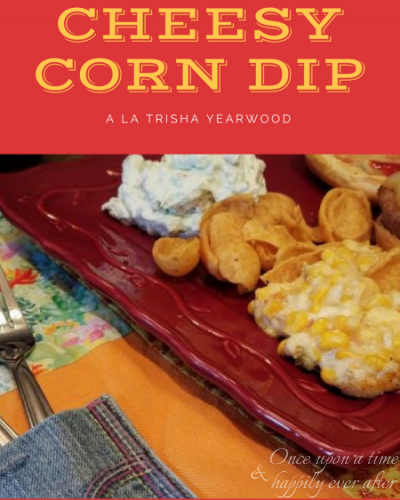 Tasty Tuesday: Cheesy corn dip a la Trisha Yearwood