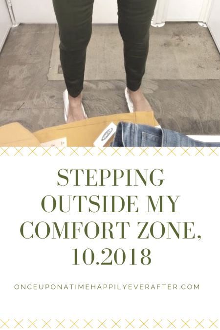 Stepping Outside My Comfort Zone, 10.2018