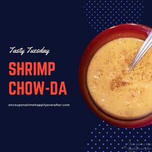 Tasty Tuesday: Crock Pot Shrimp Chow-da