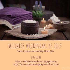 Wellness Wednesday, 05.2019: Goals Update & B.E.S.T. Care