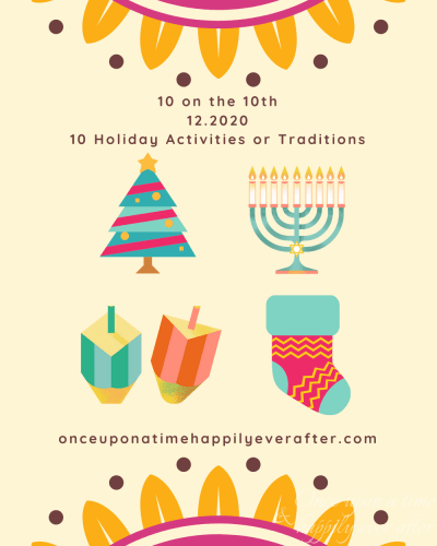 10 on the 10th 12.2020: 10 Holiday Traditions