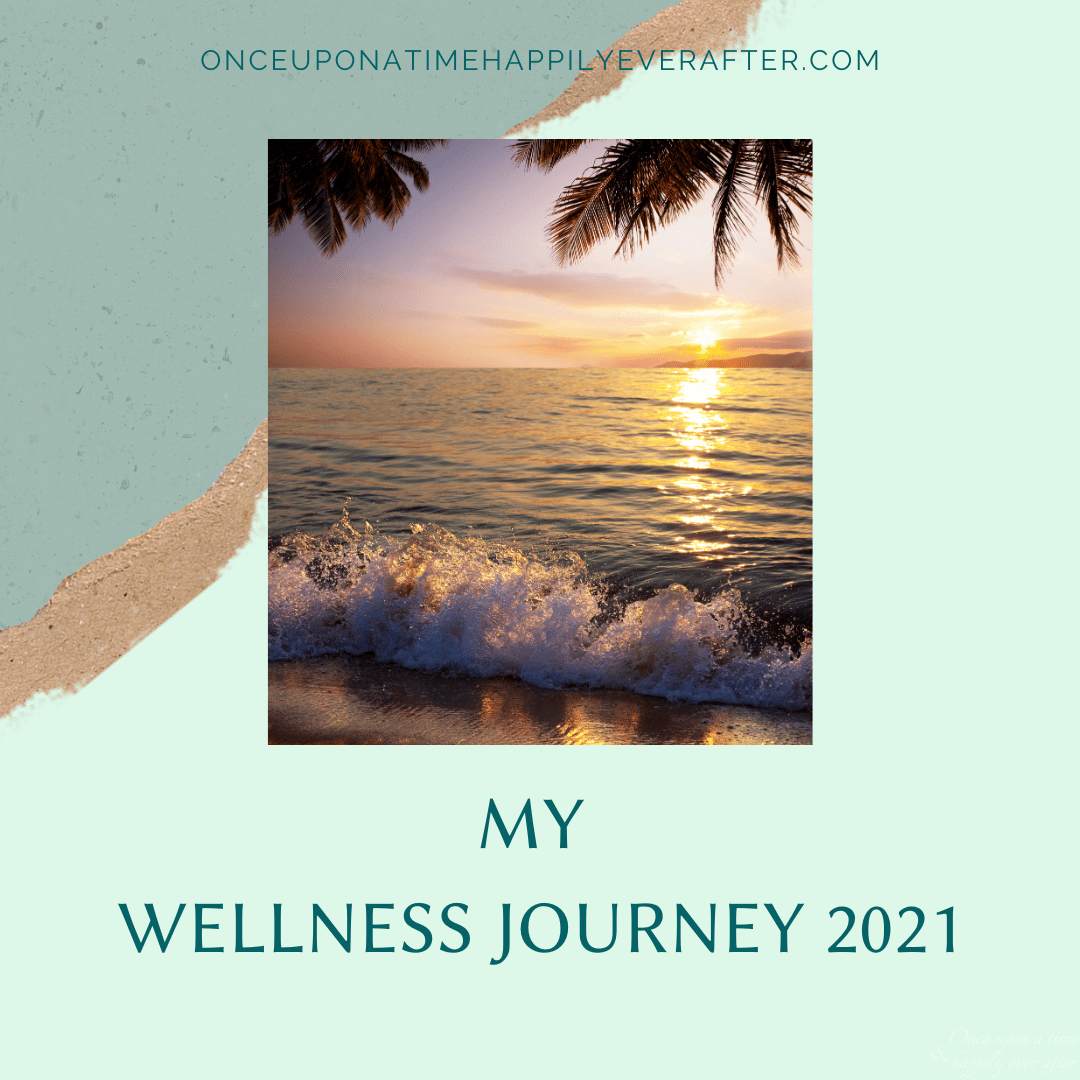 My Wellness Journey 2021