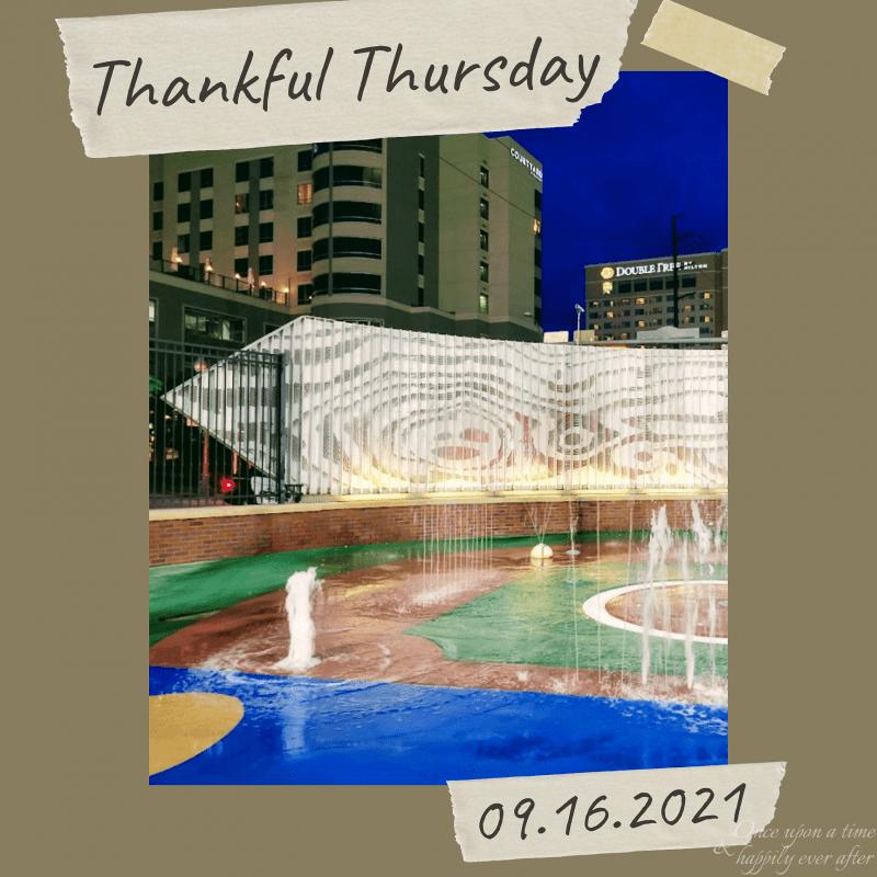 Thankful Thursday 09.16.2021