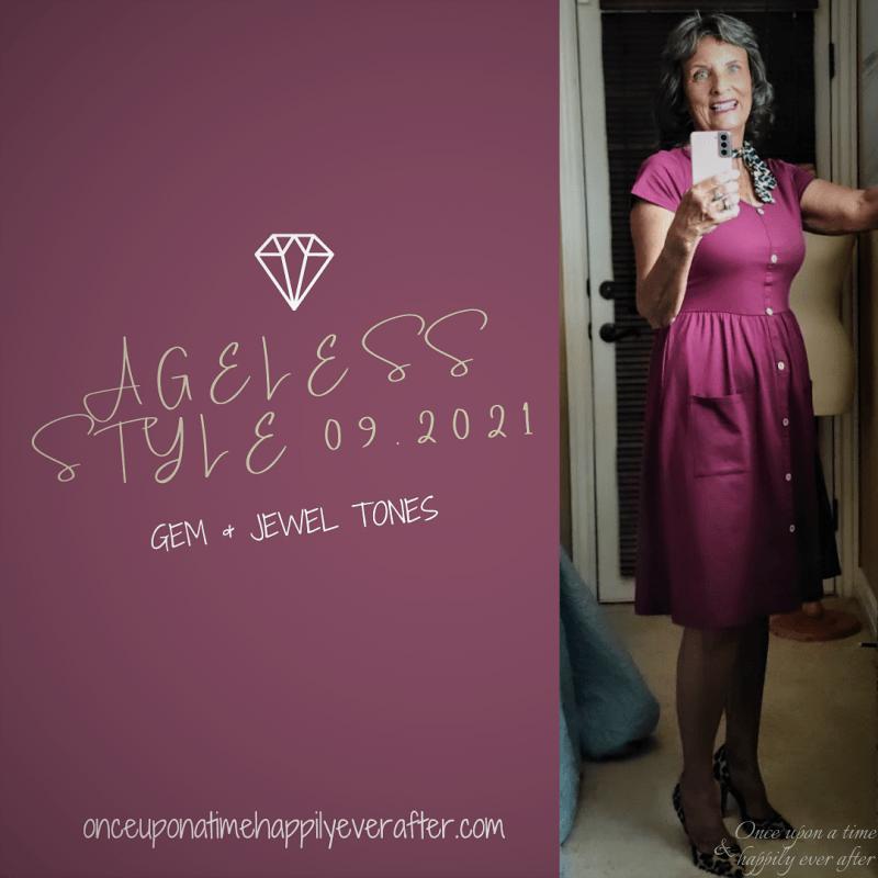 Ageless Style 09.2021:  Gem & Jewel Tones