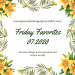 Friday Favorites 07.2020