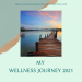 My Wellness Journey 06.2021